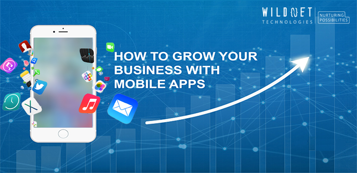 How a Mobile App can help you grow your business?