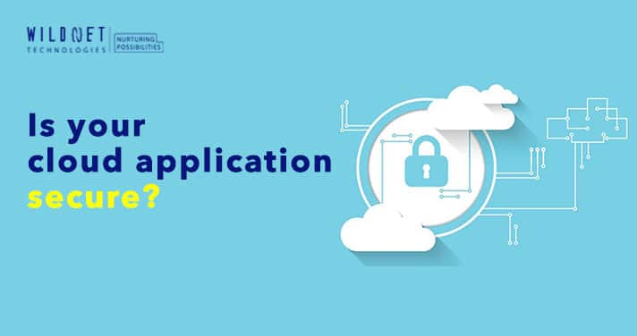 Is your cloud application secure?
