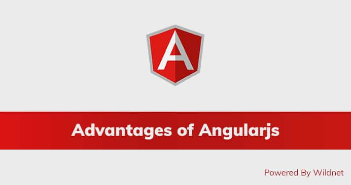 Advantages of AngularJS