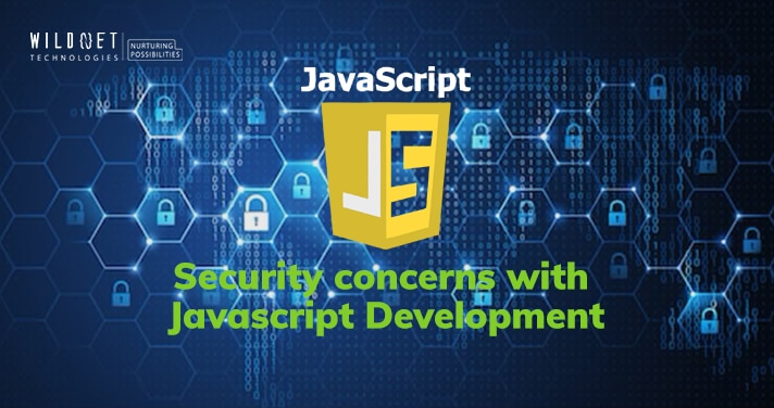 Security Concerns with JavaScript App Development